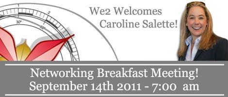 We2 Networking Breakfast in Montreal!!! - September 14, 2011